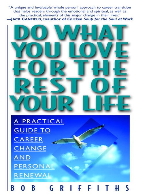 Title details for Do What You Love for the Rest of Your Life by Bob Griffiths - Available